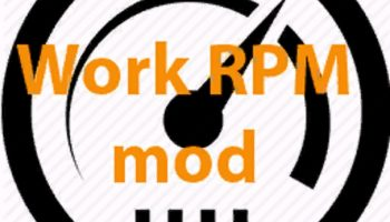 WORK RPM V1.4 для Farming Simulator 2019
