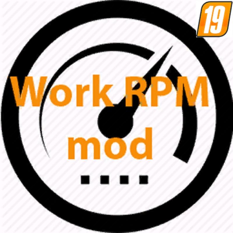 WORK RPM V1.4 для Farming Simulator 2019