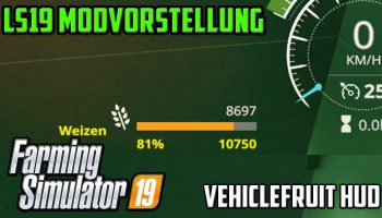 VEHICLEFRUIT HUD V0.5 для Farming Simulator 2019