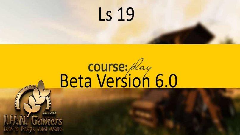 COURSEPLAY V6.01.00060 BETA для Farming Simulator 2019