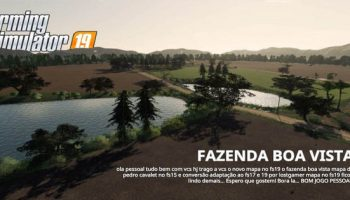 Карта «Fazenda BOA VISTA» версия 1.0.0.0 для Farming Simulator 2019 (v1.3.х) для Farming Simulator 2019