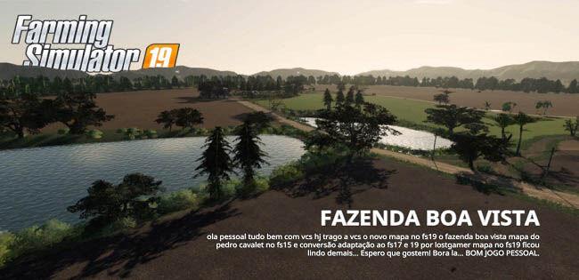 Карта «Fazenda BOA VISTA» версия 1.0.0.0 для Farming Simulator 2019
